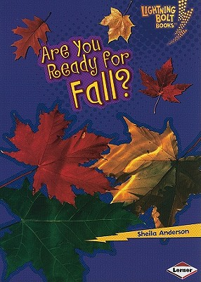 Are You Ready for Fall? By Anderson, Sheila